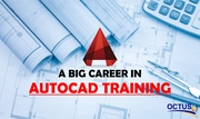 AutoCAD Training-The Right Institute for Your Career with 100% Job Gua